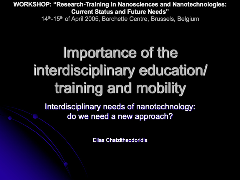 Importance of the interdisciplinary education/ training and mobility
